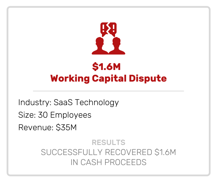Acquisitions | Working Capital Dispute