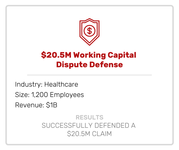 Acquisitions | Working Capital Dispute Defense